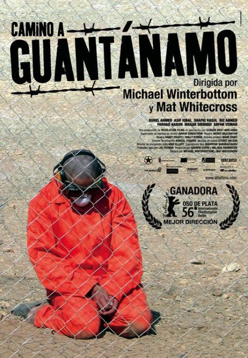 Road to Guantanamo (2006). A Michael Winterbottom Film