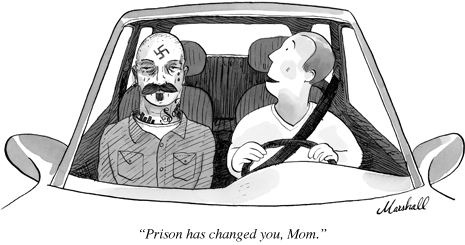 """Prison has changed you, Mom"" © 2009 Marshall for the New Yorker"