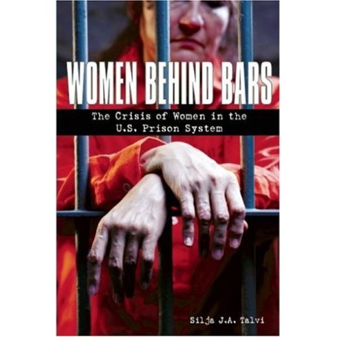 Talvi, Silja - Women Behind Bars