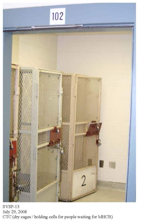 P-338 SVSP-13 Dry Cages or Holding Cells for People Waiting for MHCB